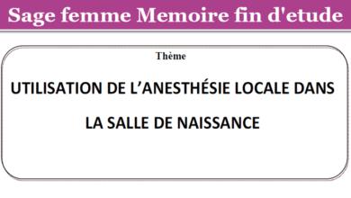 Photo of UTILISATION DE L'ANESTHÉSIE LOCALE DANS LA SALLE DE NAISSANCE