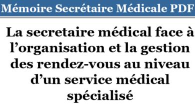 Photo of La secretaire médical face à l'organisation et la gestion des rendez-vous au niveau d'un service médical spécialisé
