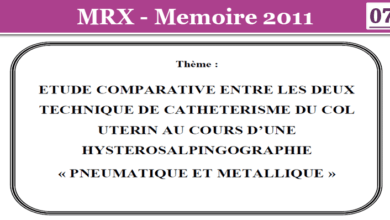 Photo of ETUDE COMPARATIVE ENTRE LES DEUXTECHNIQUE DE CATHETERISME DU COLUTERIN AU COURS D'UNEHYSTEROSALPINGOGRAPHIE« PNEUMATIQUE ET METALLIQUE »