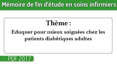 Photo of Memoire infirmiers : Eduquer pour mieux soignées chez les patients diabétiques adultes