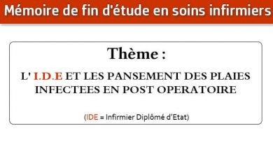 Photo of Mémoire infirmier : L' I.D.E ET LES PANSEMENT DES PLAIES INFECTEES EN POST OPERATOIRE
