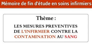 Photo of Mémoire infirmier : LES MESURES PREVENTIVES DE L'INFIRMIER CONTRE LA CONTAMINATION AU SANG