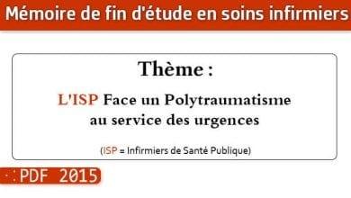 Photo of Memoire infirmiers : L'ISP Face un Polytraumatisme au service des urgences