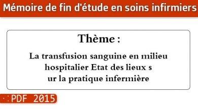Photo of Memoire infirmier : La transfusion sanguine en milieu hospitalier Etat des lieux sur la pratique infermière