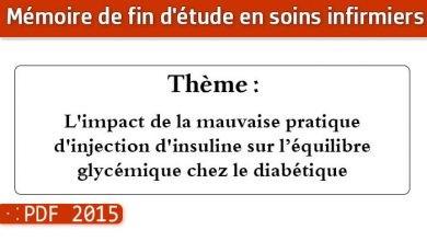 Photo of Memoire infirmiers : L'impact de la mauvaise pratique d'injection d'insuline sur l'équilibre glycémique chez le diabétique