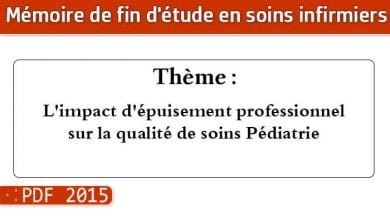 Photo of Memoire infirmiers : L'impact d'épuisement professionnel sur la qualité de soins