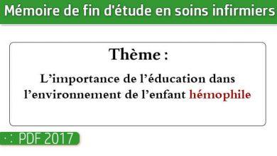 Photo of Memoire infirmiers : L'importance de l'éducation dans l'environnement de l'enfant hémophile