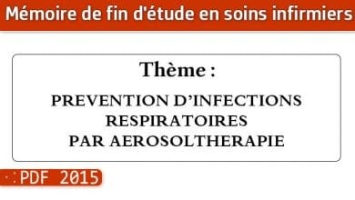 Photo of Memoire infirmiers : PREVENTION D'INFECTIONS RESPIRATOIRES PAR AEROSOLTHERAPIE