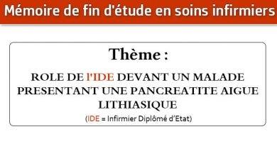 Photo of Mémoire infirmier : ROLE DE l'IDE DEVANT UN MALADE PRESENTANT UNE PANCREATITE AIGUE LITHIASIQUE